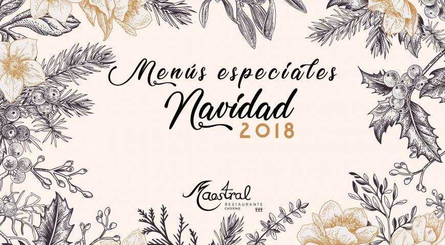 Descubre los menús especiales del grupo Maestral para celebrar la Navidad 2018