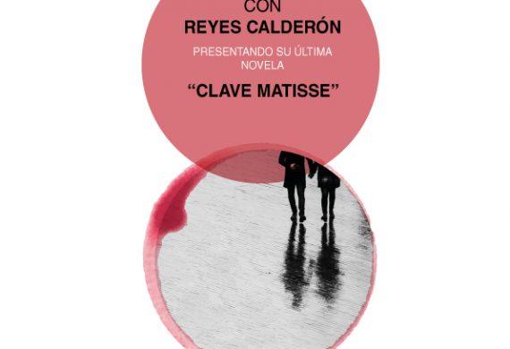Veladas Literarias con Reyes Calderón