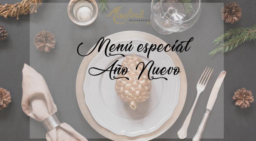 Comienza el 2019 con el menú especial Año Nuevo Maestral