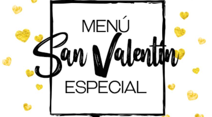 Celebra el amor con nuestro menú especial San Valentín