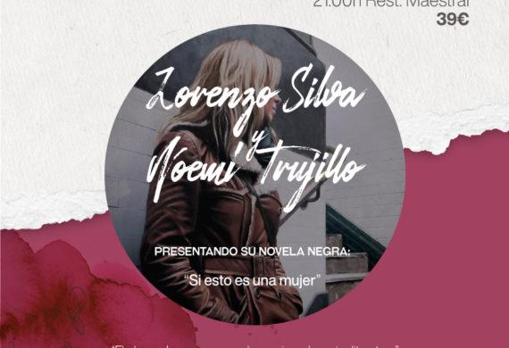 Veladas Literarias con Lorenzo Silva y Noemí Trujillo