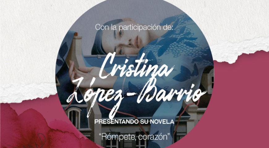 "Cristina López Barrio presenta su última novela ""Rómpete, corazón"" en las Veladas Literarias"